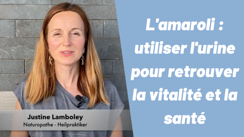 amaroli-unrinotherapie-justine-lamboley